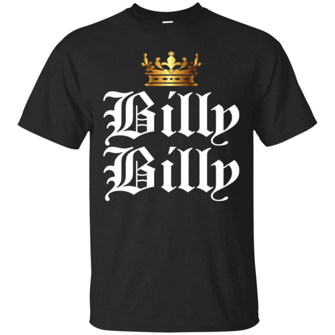 Billy Billy T-Shirt have fun and support your favorite Bill