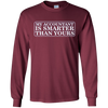 Image of Accounting Long Sleeve T My Accountant Is Smarter Than Yours