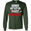 Image of Sorry I'm Already Taken By A Super Sexy Nurse TShirt