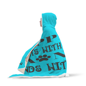 "Custom Hooded Blanket ""Happiness Starts With A Wet Nose And Ends With A Tail"""