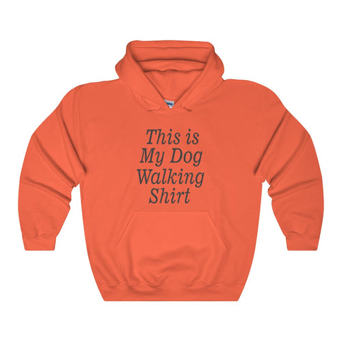 This Is My Dog Walking Shirt Unisex Heavy Blend™ Hooded Sweatshirt