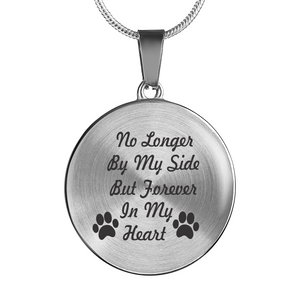 "Custom Luxury Silver or Gold Necklace ""No Longer By My Side But Forever In My Heart"""