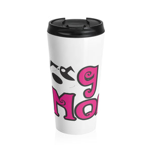 Dog Mom Stainless Steel Travel Tumbler