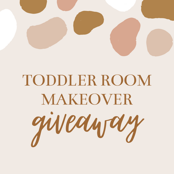 27th Sep / Toddler Room Giveaway
