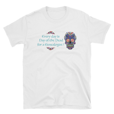 Everyday is Day of the Dead Tee