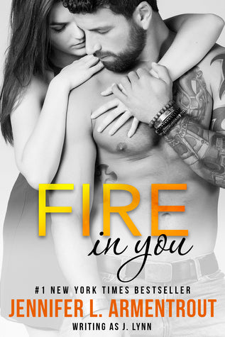 Fire in You by Jennifer Armentrout