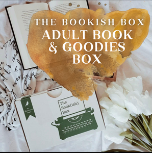The Bookish Box Adult Book & Goodies Monthly Subscription