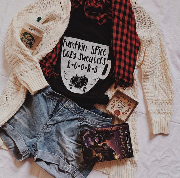 Pumpkin Spice, Cozy Sweaters, and Books tee