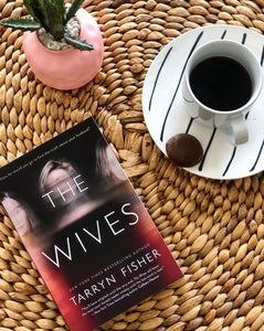 The Wives by Tarryn Fisher Paperback