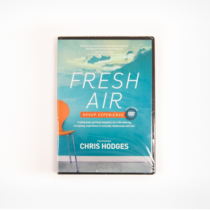Fresh Air--A DVD Group Experience: Trading Stale Spiritual Obligation for a Life-Altering, Energizing, Experience-It-Everyday Relationship with God
