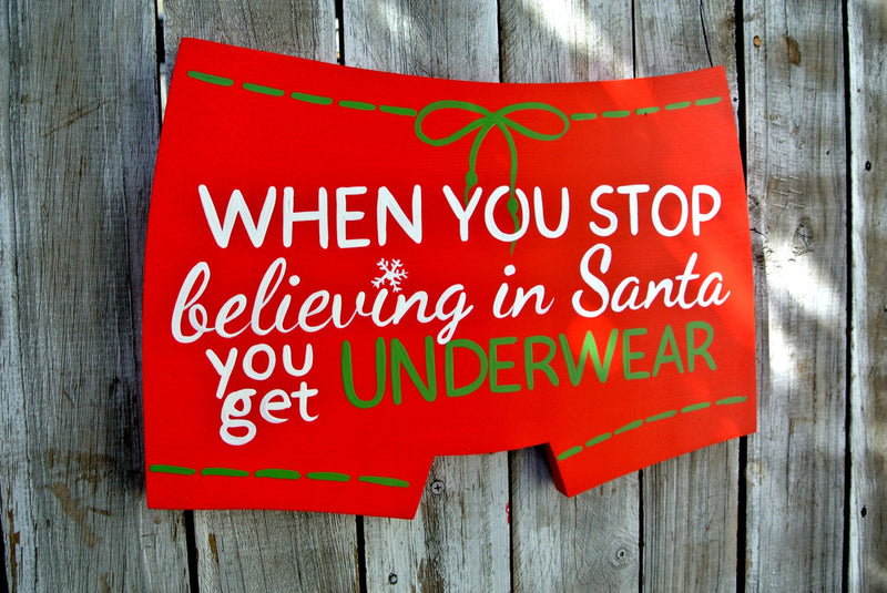 When you stop believing in Santa Wood sign.  funny decor. Holiday gift for friends.