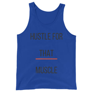 Unisex Hustle For That Muscle tank