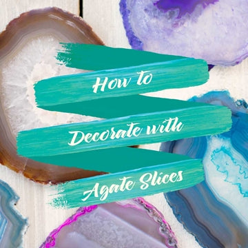 How to Decorate with Agate Slices
