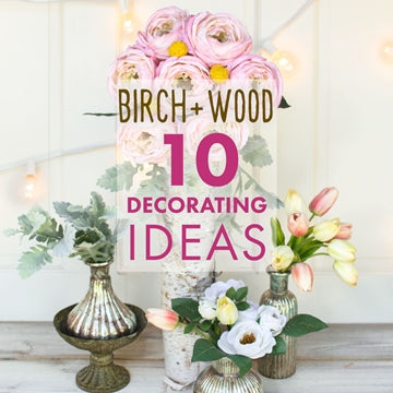 10 Ways to Decorate with Birch Wood