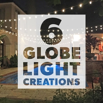 Customers Give Us the Inside Scoop on 6 DIY Globe Light Creations