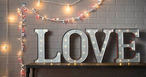 All you need is  (this) LOVE (marquee sign)! ... and globe lights ... and colorful string lights ... all items sold separately.