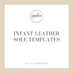 Infant Leather Sole Templates - PDF Printable