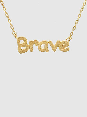 Brave Necklace