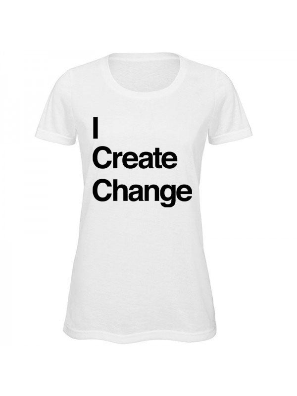 I Create Change T-Shirt