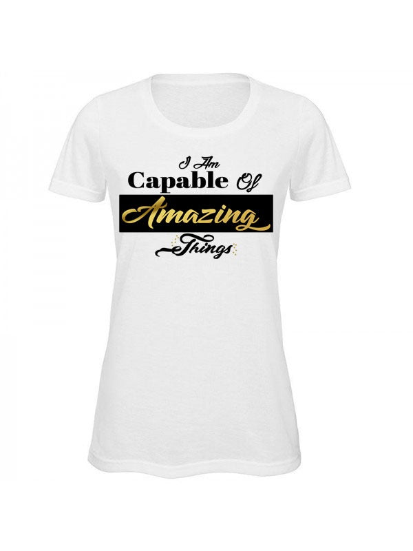 I Am Capable Of Amazing Things T-Shirt
