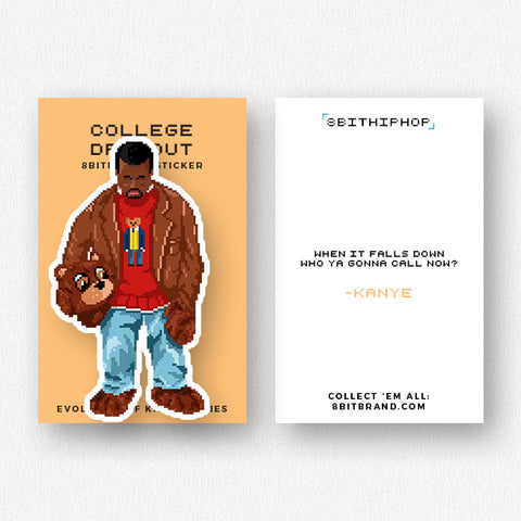 Kanye: College Dropout Sticker