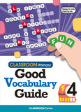 CLASSROOM Primary Good Vocabulary Guide