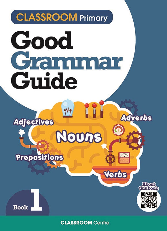 CLASSROOM Primary Good Grammar Guide