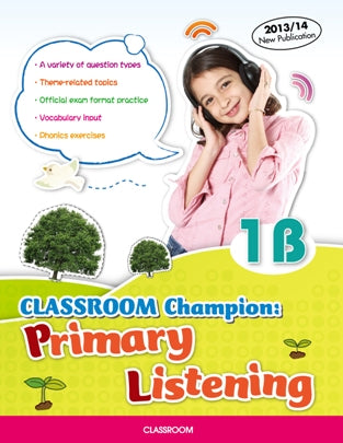 CLASSROOM Champion: Primary Listening