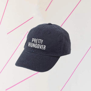 Pretty Hungover Dad Hat