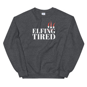 Elfing Tired Sweatshirt
