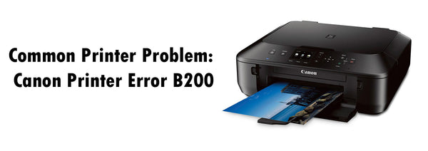Common Printer Problem: Canon Printer Error B200 – Smart