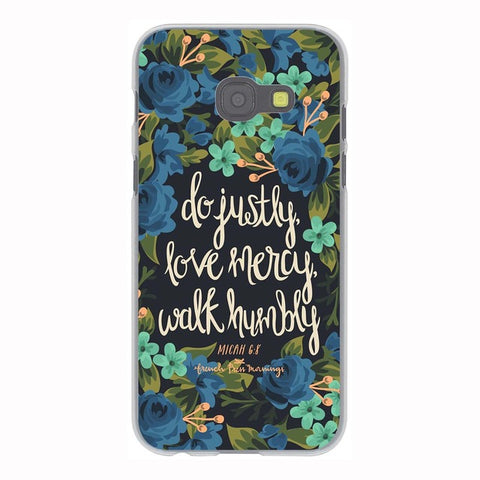 'Do Justly, Love Mercy, Walk Humbly' Phone Case For Samsung Galaxy & Grand Prime Note