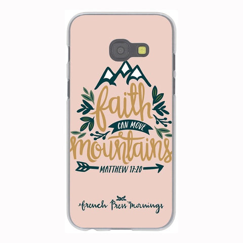 'Faith Can Move Mountains' Phone Case For Samsung Galaxy & Grand Prime Note