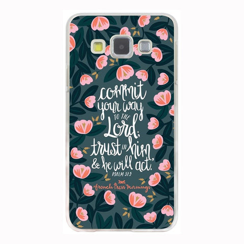 'Commit Your Way To the Lord' Phone Case For Samsung Galaxy & Grand Prime Note