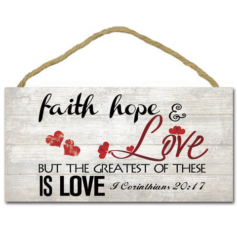Faith Hope Love Wooden Board - 1 Corinthians 20:17