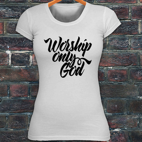 Worship Only God