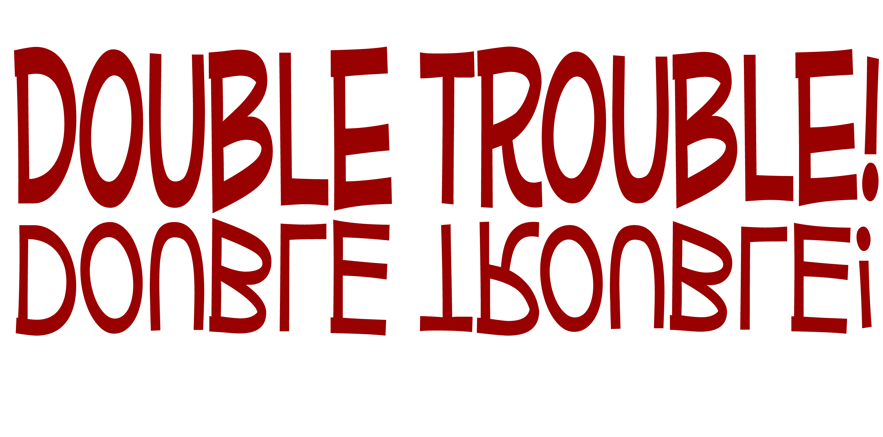 Double The Trouble Quotes: The Pack With 2 Of Everything