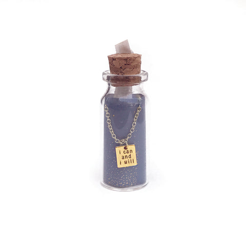 Message in a Bottle Necklace - 'I can and I will'
