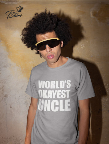 World's Okayest Uncle design T-Shirt