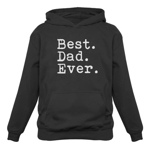 Tstars tshirts Best Dad Ever Father Day Appreciation Gift Idea Cool Design Hoodie