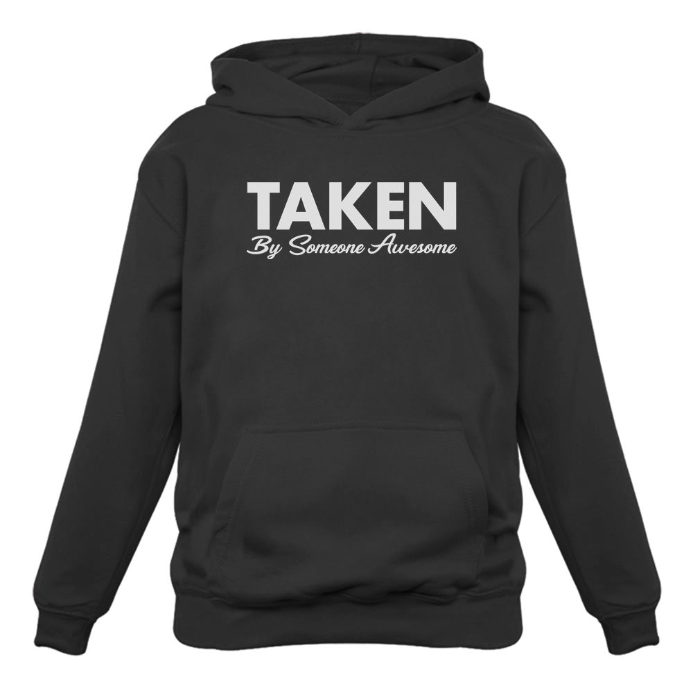 Taken By Someone Awesome Women Hoodie