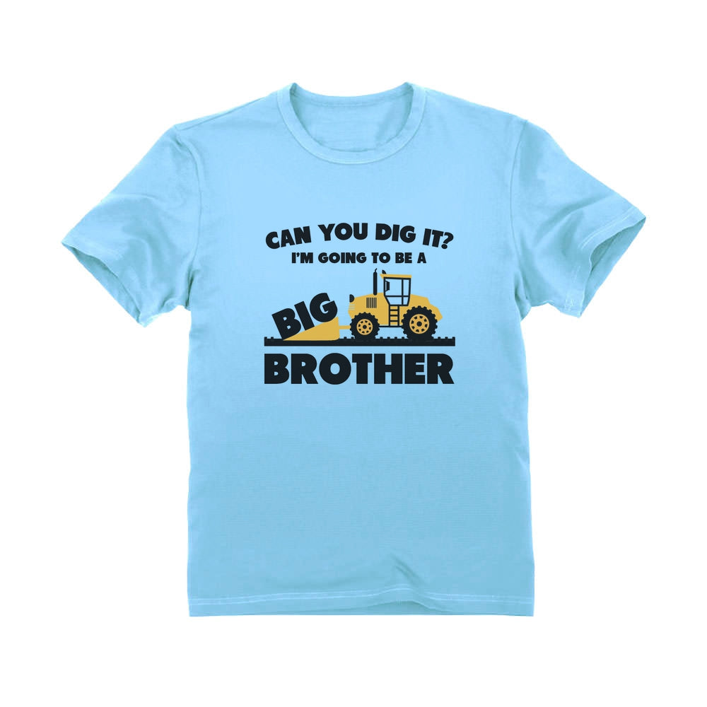 Going To Big A Brother Tractor Toddler Kids T-Shirt