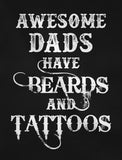 Awesome Dads Have Beards & Tattoos T-Shirt
