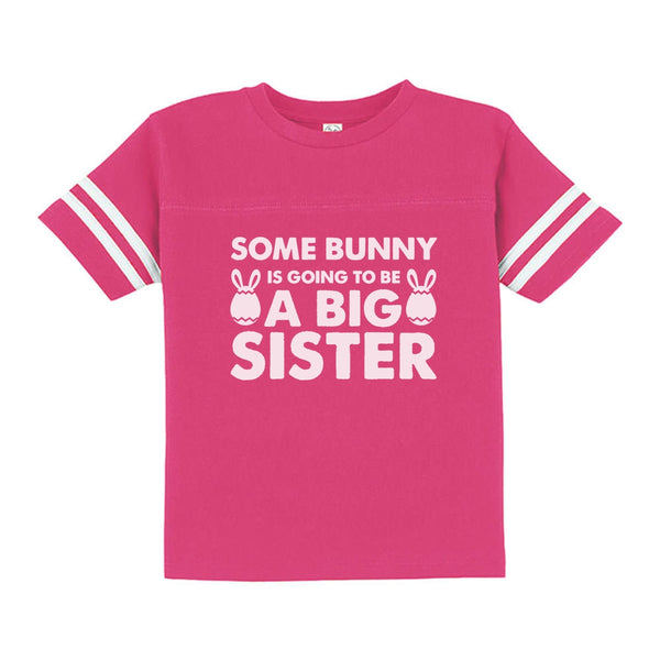 Tstars tshirts Some Bunny is Going To Be a Big Sister Toddler Jersey T-Shirt