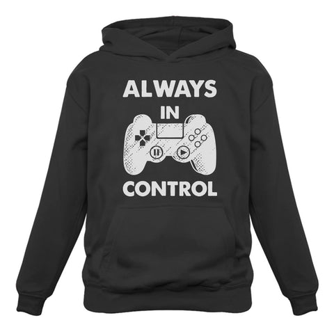 Tstars tshirts Always In Control Novelty Gamer Video Game Hoodie
