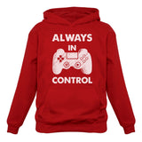 Always In Control Novelty Gamer Video Game Hoodie