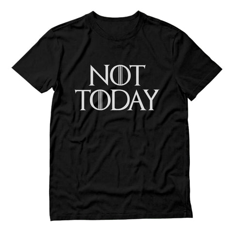 Tstars tshirts Not Today Throne T-Shirt