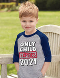 Only Child Expires 2021 Brother Sister 3/4 Sleeve Baseball Jersey Toddler Shirt