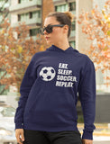 Eat Sleep Soccer Repeat Women Hoodie
