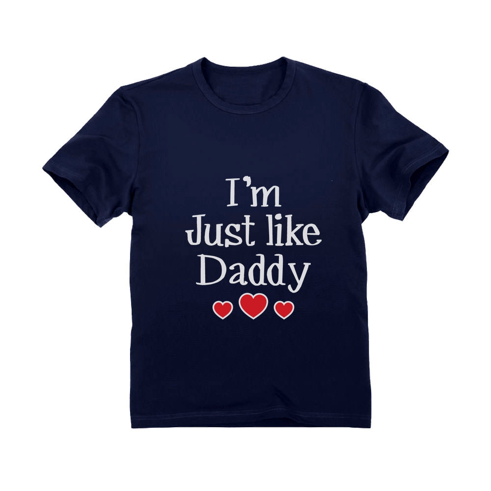 I'm Just Like Daddy Youth Kids T-Shirt